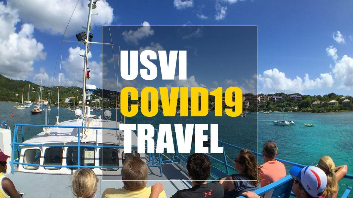 US Virgin Islands COVID 19 travel information